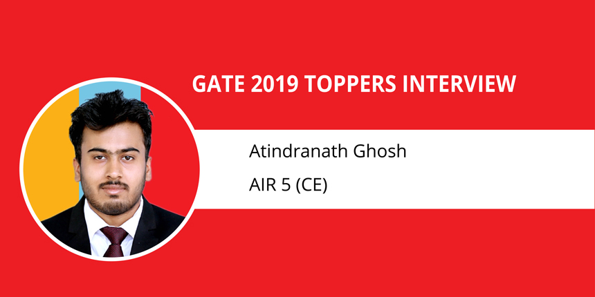 """GATE 2019 Toppers Interview Atindranath Ghosh (AIR 5 CE) """"Self Confidence is Your Greatest Strength"""""""