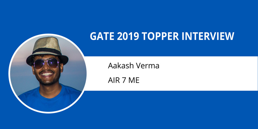 """GATE 2019 Toppers Interview Aakash Verma AIR 7 ME """"Keep Your Goals High and Confidence Higher"""""""