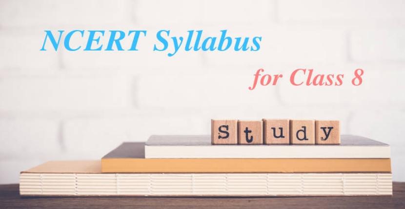NCERT Syllabus for class 8
