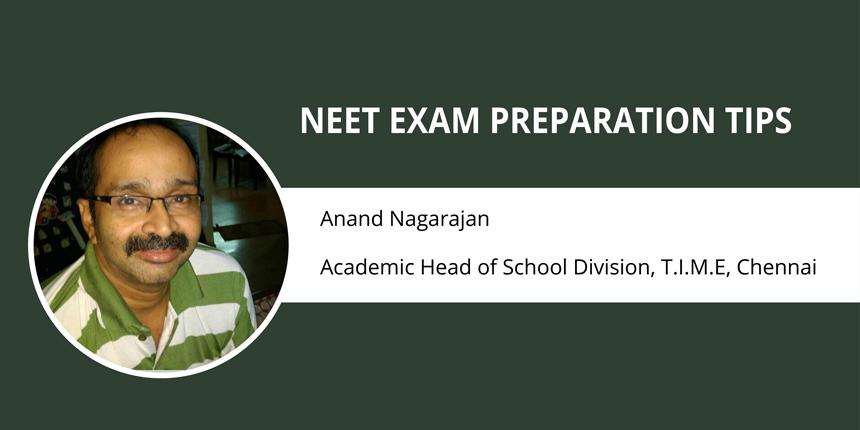 NEET Exam Preparation Tips by Anand Nagarajan - T.I.M.E