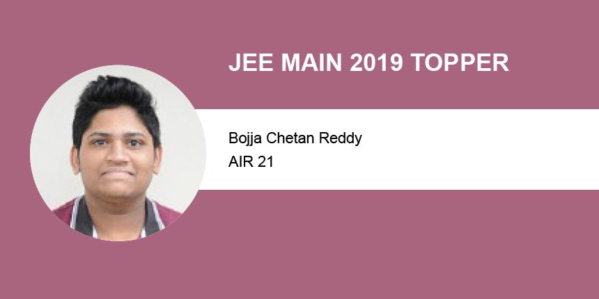 JEE Main 2019 Topper Interview: Bojja Chetan Reddy (100 percentile) (AIR 21)