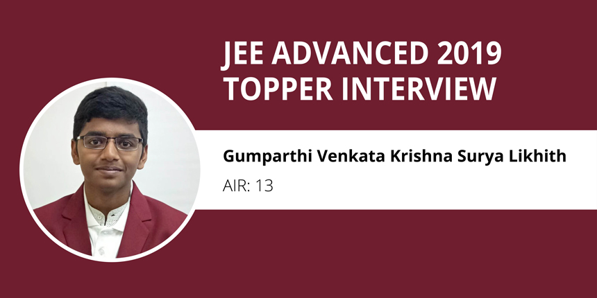 "JEE Advanced 2019 Topper Interview: (Surya Likhith, AIR 13) ""Focus on basic concepts and Practice to succeed"""