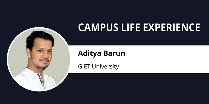 Campus Life at GIET University: Experience it with Aditya Barun