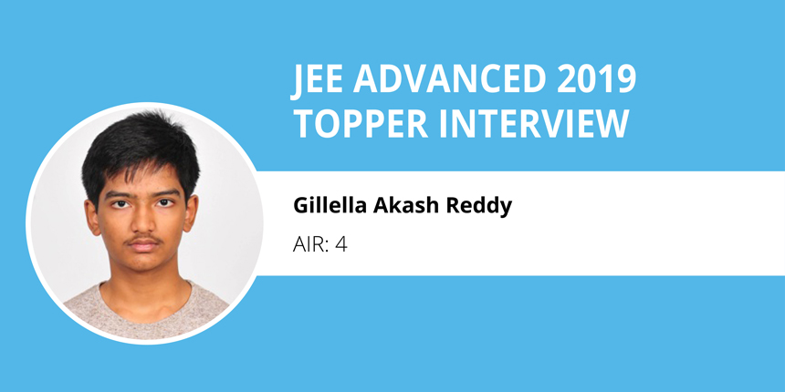 """JEE Advanced 2019 Topper Interview: Gillella Akash Reddy """"Don't deviate from your goal, be honest to yourself"""""""