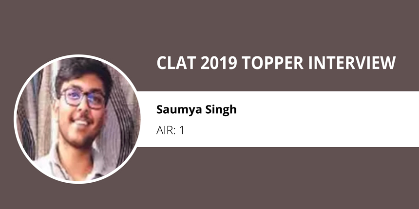"""CLAT 2019 Topper Interview: """"Never lie to yourself"""" says Saumya Singh AIR 1"""
