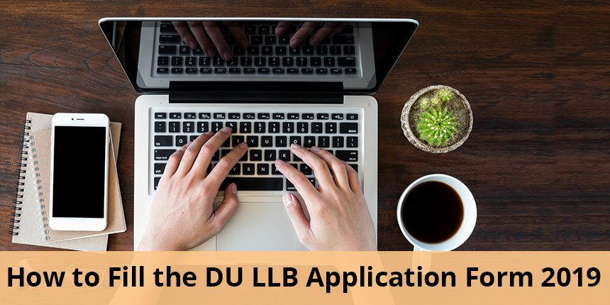 How to fill DU LLB application form 2019?