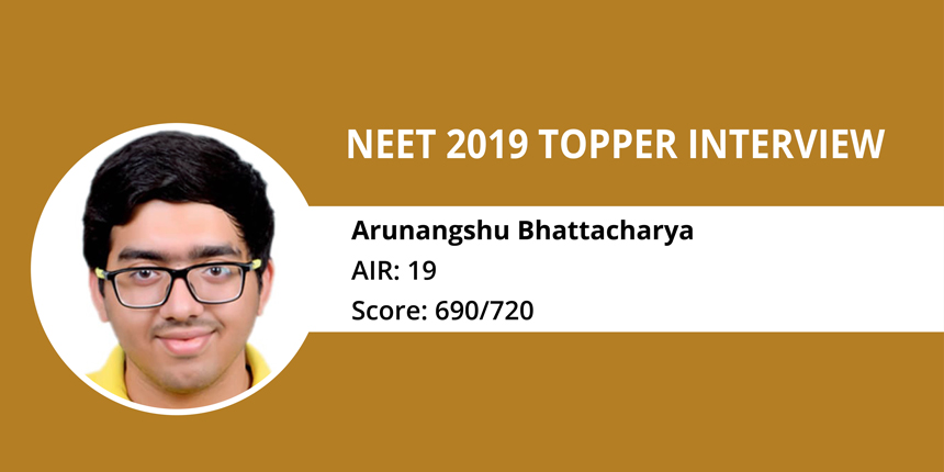 """NEET 2019 Topper Interview: """"Study hard, but also have a life"""" says Arunangshu Bhattacharyya, AIR 19"""