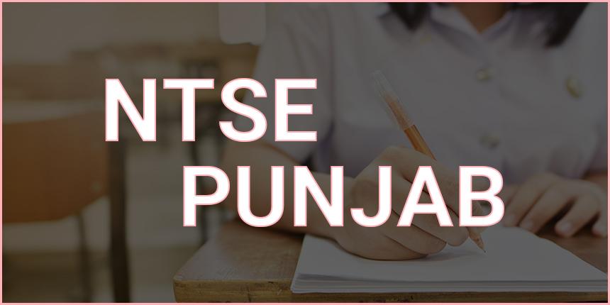 NTSE Punjab 2020 - Application form, syllabus, exam pattern