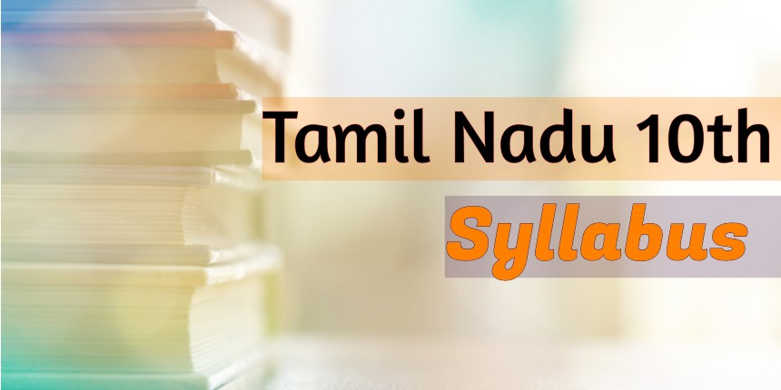 Tamil Nadu 10th Syllabus 2020 (SSLC news syllabus) - Download here