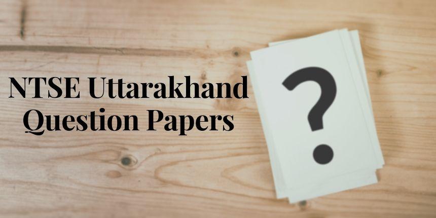 NTSE Uttarakhand Question Papers 2020