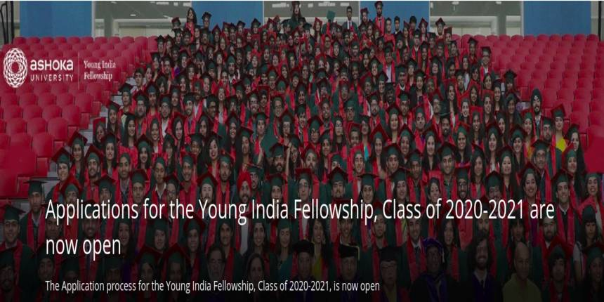 Ashoka University invites applications for Young India Fellowship 2020-2021