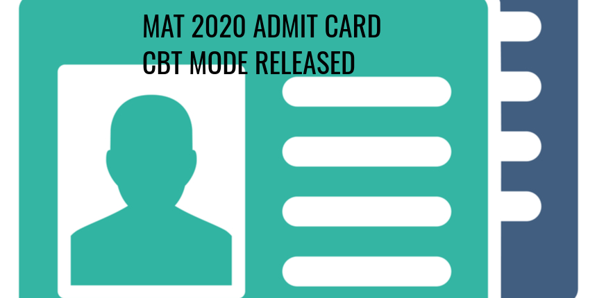 MAT 2020 CBT Mode Admit Card Released, Check details here
