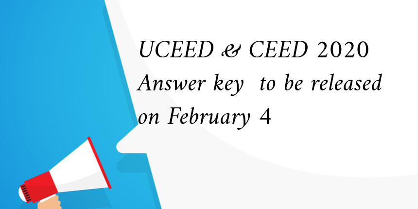 UCEED and CEED 2020 final answer key to be released on February 4
