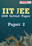 IIT JEE 2008 Paper2 Solved Paper-FIITJEE