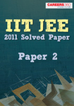 IIT JEE 2011 Paper2 Solved Paper-FIITJEE