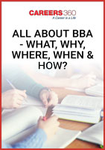 All About BBA - What, Why, Where, When & How?