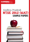 Andhra Pradesh NTSE 2012 (MAT) Sample Papers