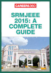 SRMJEEE 2015: A Complete Guide