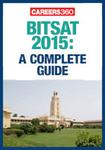 BITSAT 2015: A Complete Guide