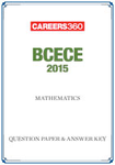 BCECE 2015 Question Paper & Answer Key - Mathematics