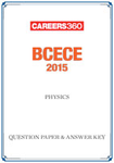 BCECE 2015 Question Paper & Answer Key – Physics
