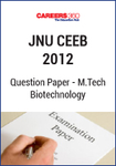 JNU CEEB 2012 M.Tech Biotechnology Question Paper