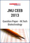 JNU CEEB 2013 M.Tech Biotechnology Question Paper