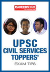 UPSC Civil Services Toppers' Exam Tips