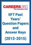 IIFT Past Years Question Papers and Answer Keys (2013-2015)