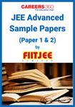 JEE Advanced Sample Papers 2 (Paper 1 & 2) by FIITJEE