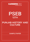 PSEB 12th Punjab History & Culture Sample Paper