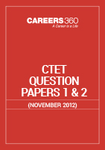 CTET Question Papers 1 & 2 (November 2012)