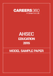 AHSEC Education Model Sample Paper 2015