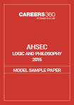AHSEC Logic and Philosophy Model Sample Paper 2015