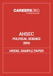 AHSEC Political Science Model Sample Paper 2015