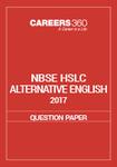 NBSE HSLC 2017 Question Paper - Alternative English