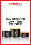 KEAM Preparation Know it from 2018 Toppers