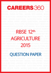 RBSE 12th Agriculture Question Paper 2015