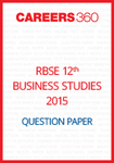 RBSE 12th Business Studies Question Paper 2015