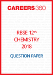 RBSE 12th Chemistry Question Paper 2018