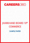Jharkhand Board 10th Commerce Sample Paper