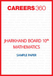 Jharkhand-Board-10th-Mathematics-Sample-Paper