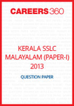 Kerala SSLC Malayalam Paper-I Question Paper 2013