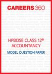 HPBOSE Class 12 Model Question Paper Accountancy