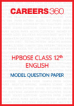 HPBOSE Class 12 Model Question paper English
