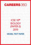 ICSE 10th Biology (Paper3) Sample Paper 2019