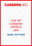 ICSE 10th Chemistry (Paper 2) Sample Paper 2019