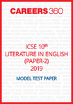 ICSE 10th Literature in English (Paper - 2) Sample Paper 2019