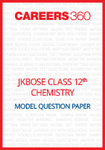 JKBOSE Class 12 Model Question Paper Chemistry