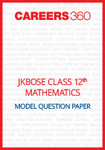 JKBOSE Class 12 Model Question Paper Mathematics